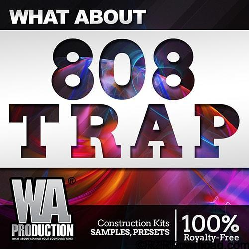 WA Production What About 808 Trap WAV MiDi Sylenth Massive and Serum