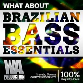 WA Production What About Brazilian Bass Essentials