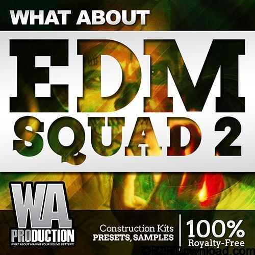 WA Production What About EDM Squad 2 ACID WAV MiDi LENNAR DiGiTAL SYLENTH1