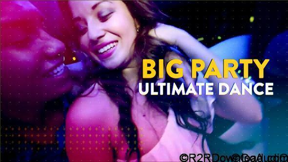 VIDEOHIVE BIG PARTY ULTIMATE DANCE 20446563 Free Download