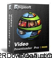 Bigasoft Video Downloader Pro for Mac v3.15.1.6480