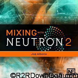 Neutron 2 101 Mixing With Neutron 2 Free Download