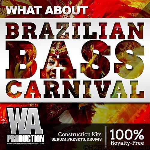 WA Production What About Barzilian Bass Carnival MULTiFORMAT