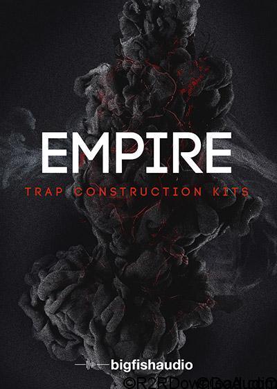 Big Fish Audio Empire Trap Construction Kits KONTAKT MULTiFORMAT
