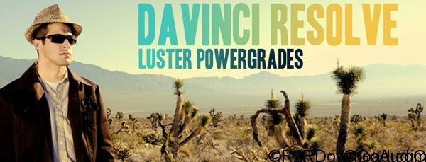 Luster Power Grades for DaVinci Resolve Free Download (WIN-OSX)
