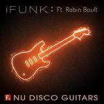 F9 iFunk Nu Disco Guitars Ft Robin Boult Free Download