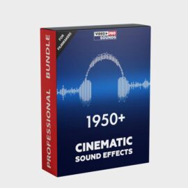 1950+ CINEMATIC SOUND EFFECTS [FOR FILMMAKERS]