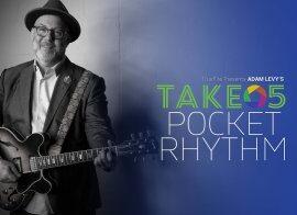 Truefire Adam Levy Take 5 Pocket Rhythm TUTORiAL
