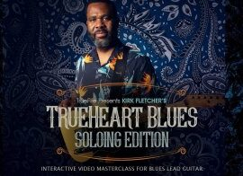 Truefire Kirk Fletcher Trueheart Blues Soloing TUTORiAL