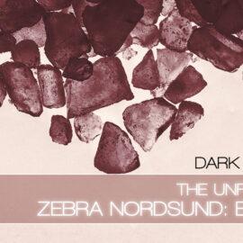 The Unfinished ZEBRA NORDSUND: BLOOD [DARK EDITION] Free Download