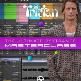 Tristan The Ultimate Psytrance Masterclass TUTORiAL