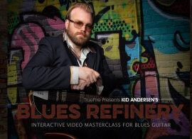 Truefire Kid Anderson Blues Refinery TUTORiAL