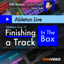 Ask Video Ableton Live 11 402 Finishing a Track In The Box TUTORiAL