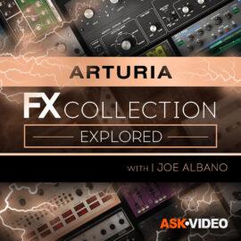 Ask Video Arturia FX 101 The Arturia FX Collection Explored TUTORiAL