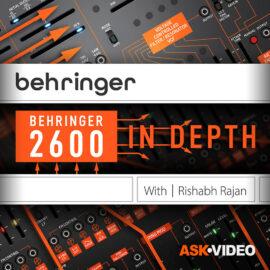 Ask Video Behringer 2600 101 Behringer 2600 In Depth TUTORiAL