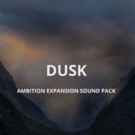 Sound Yeti Dusk Ambition Expansion Pack KONTAKT
