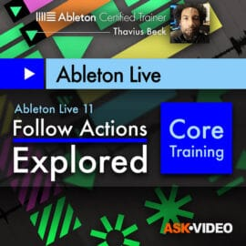Ask Video Ableton Live 403 Follow Actions Explored TUTORiAL