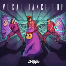 Dropgun Samples Vocal Dance Pop MULTiFORMAT