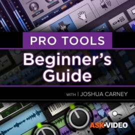 Ask Video Pro Tools 101 Pro Tools 2021 Beginners Guide TUTORiAL