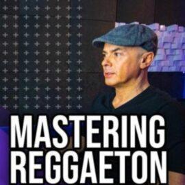 MyMixLab Mastering Reggaeton In The Box TUTORiAL