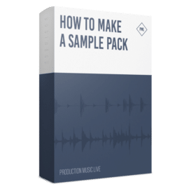 Production Music Live Course: How To Make A Sample Pack