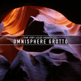 The Very Loud Indeed Co. Grotto for Spectrasonics Omnisphere 2
