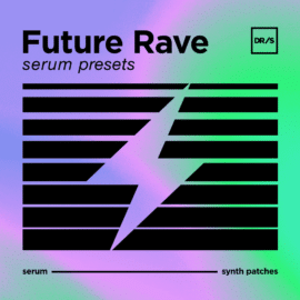 DefRock Sounds FUTURE RAVE Presets For Serum