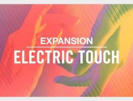 Native Instruments Expansion: Electric Touch v1.0.0 [WiN+OSX]