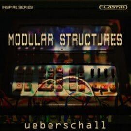 Ueberschall Modular Structures ELASTIK